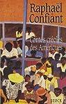 Contes créoles des Amériques par Confiant