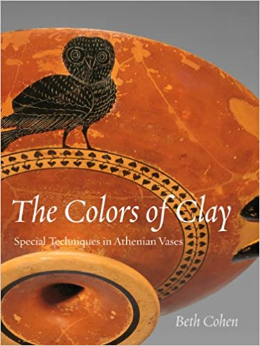 The Colors Of Clay Special Techniques In Athenian Vases Getty