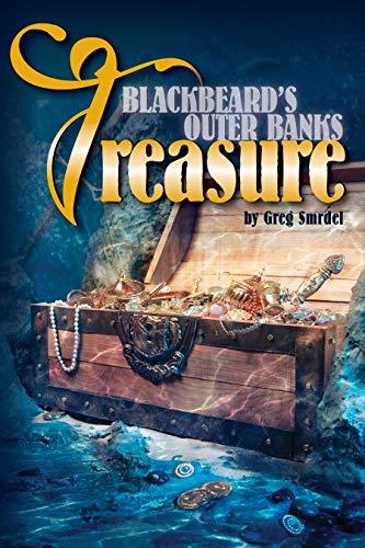 Blackbeard's Outer Banks Treasure by [Smrdel, Greg]
