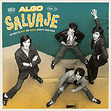 Algo Salvaje: Untamed 60s Beat And Garage Nuggets From Spain Vol.2 ...