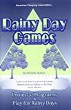 Rainy Day Games, Michelle Carvajal Decker, 087603170X