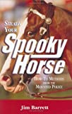 img - for Steady Your Spooky Horse book / textbook / text book