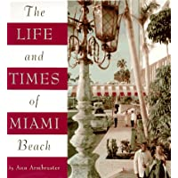 Life and Times of Miami Beach