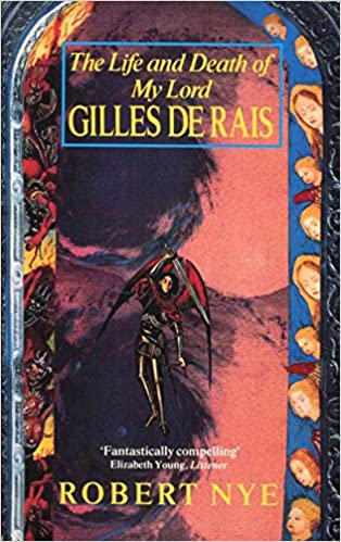 Life and Death Of Gilles De Rais (Abacus Books)