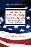 American Greatness, John Peter Dunnell, 1436369320