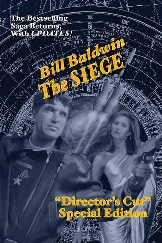 THE SIEGE: Director's Cut Edition (The Helmsman Saga Book 6)