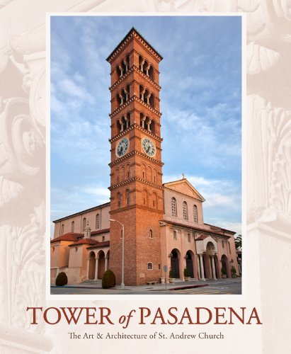 Tower of Pasadena: The Art and Architecture of St. Andrew Church pdf epub