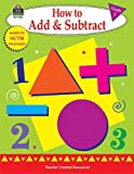 How to Add and Subtract, Grade 1, Mary Rosenberg, 1576909425