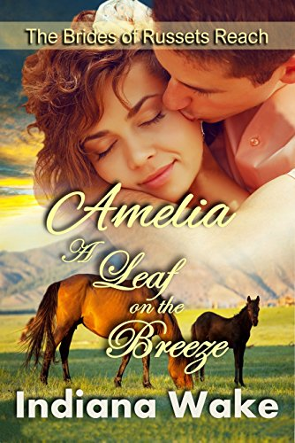 Amelia: A Leaf on the Breeze: Clean Western Historical Romance (The Mail (Breeze Leaf)
