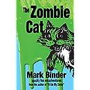 The Zombie Cat: spooky fun misadventures (It Ate My Sister)