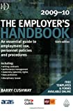 The Employer's Handbook 2009-10, Barry Cushway, 0749455136