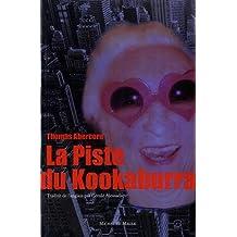 PISTE DU KOOKABURRA (LA)