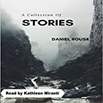 A Collection of Stories | Daniel Rouse
