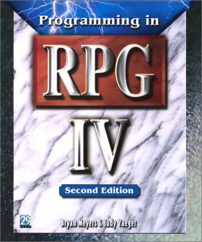 Programming in RPG IV, Second Edition by Brand: 29th Street Press