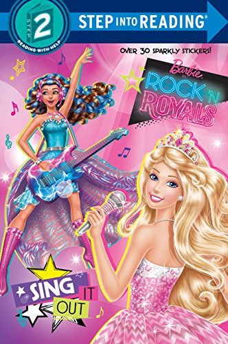 Sing It Out (Barbie in Rock 'n Royals) (Step into Reading)