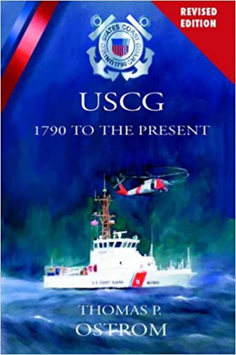 The united states coast guard 1790 to the present thomas p ostrom the united states coast guard 1790 to the present thomas p ostrom 9781932762655 amazon books fandeluxe Gallery