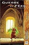 Sardequins, tome 2 : Guerre et fées par Monot