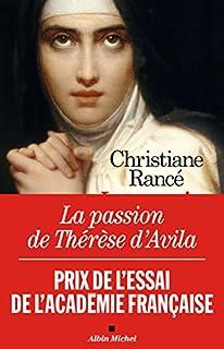 La passion de Thérèse d'Avila, Rancé, Christiane