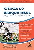 capa de Ciência do basquetebol: pedagogia e metodologia: da iniciação a especialização