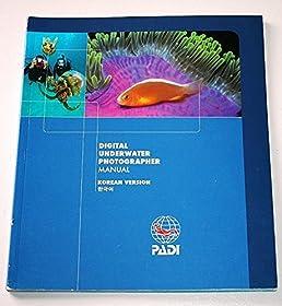 digital underwater photographer manual padi 9781878663528 amazon rh amazon com padi digital underwater photographer manual Padi Master Scuba Diver