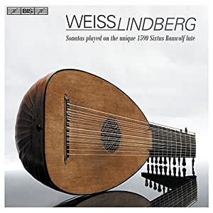 Weiss: Sonatas played on the unique 1590 Sixtus Rauwolf Lute