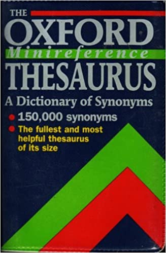 The Oxford Minireference Thesaurus (Oxford Minreference)