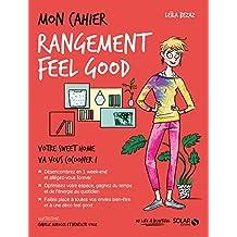 Mon cahier Rangement feel good NE (French Edition)