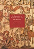 Archaeometry of Pre-Columbian Sites and Artifacts, , 0892362499