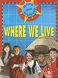Where We Live, Susan C. Hoe, 0836893344