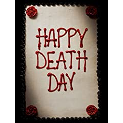 Happy Death Day arrives on Digital Jan. 2 and on Blu-ray, DVD and On Demand Jan. 16 from Universal