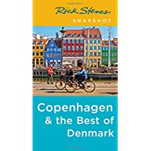 Rick Steves Snapshot Copenhagen & the Best of Denmark