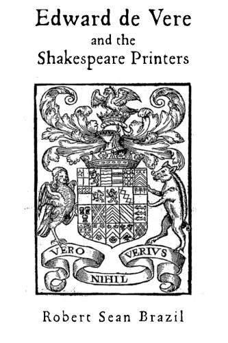 Edward de Vere and the Shakespeare Printers