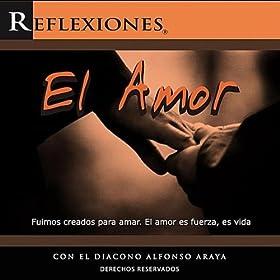amor diácono alfonso araya from the album reflexiones sobre el amor