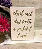 Start Each Day With A Grateful Heart, Wood Block Sign, Motivational, Inspirational Gift, Your Choice Of Colors