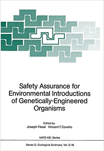 Safety Assurance for Environmental Introductions of Genetically-Engineered Organisms (Nato ASI Subseries G:)