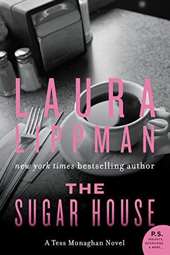The Sugar House: A Tess Monaghan Novel