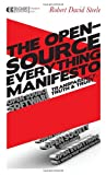 The Open-Source Everything Manifesto, Robert David Steele, 1583944435
