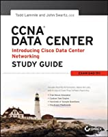 CCNA Data Center – Introducing Cisco Data Center Networking Study Guide: Exam 640-911 Front Cover