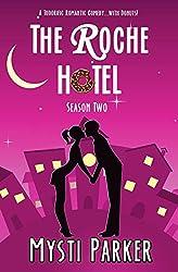 The Roche Hotel (Short & Sweet Romantic Comedy): Season Two