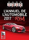 ANNUEL DE L'AUTOMOBILE 2017 AVEC RPM (L')