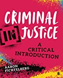 Criminal (In)Justice: A Critical Introduction