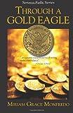Through a Gold Eagle, Miriam Monfredo, 1495963802