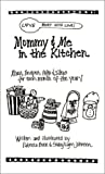 img - for Mommy & Me in the Kitchen by Sheryl Lynn Johnson (1999-12-10) book / textbook / text book