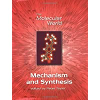 Mechanism and Synthesis (Molecular World)