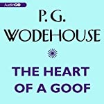 The Heart of a Goof | P. G. Wodehouse