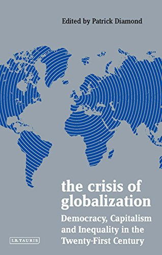 The Crisis of Globalization: Democracy, Capitalism and Inequality in the Twenty-First Century