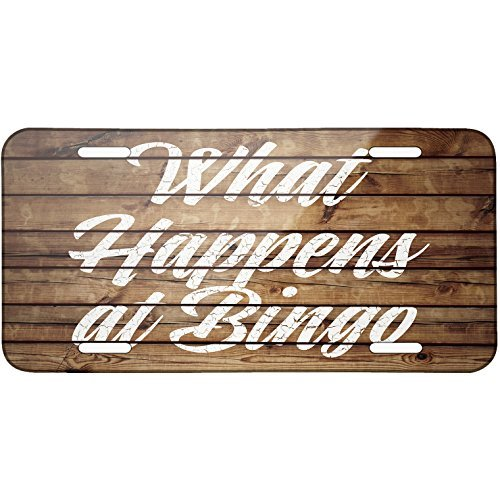Painted Wood What Happens at Bingo Metal License Plate 6X12 Inch