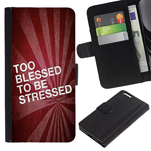 OMEGA Case / Apple Iphone 6 PLUS 5.5 / TOO BLESSED TO BE STRESSED / Cuir PU Portefeuille Coverture Shell Armure Coque Coq Cas Etui Housse Case Cover Wallet Credit Card