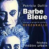 Barbe Bleue - Kekzakallu