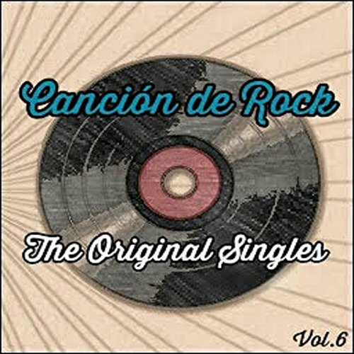 Canción de Rock, The Original ...